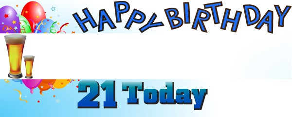 Happy 21st Birthday First Pint Design Medium Personalised Banner - 6ft x 2.25