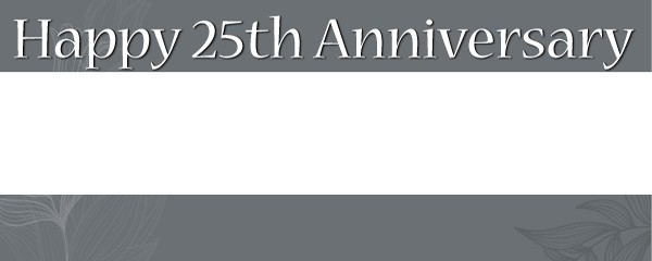 Happy 25th Anniversary Design Small Personalised Banner - 4ft x 2ft