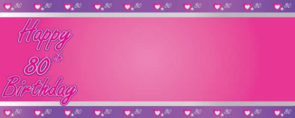 Happy 80th Birthday Pink and Purple Hearts Design Small Personalised Banner- 4ft x 2ft