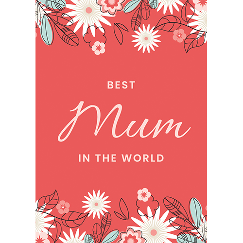 Best Mum In The World Mother's Day A3 Poster PVC Party Sign Decoration 42cm x 30cm Product Gallery Image