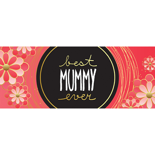 Best Mummy Ever Red Mother's Day PVC Party Sign Decoration 60cm x 25cm