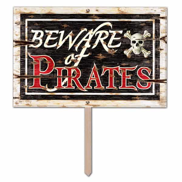 Beware of Pirate' Lawn Sign