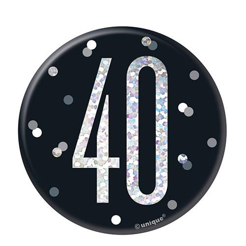 Black Glitz Age 40 Holographic Birthday Badge 7cm