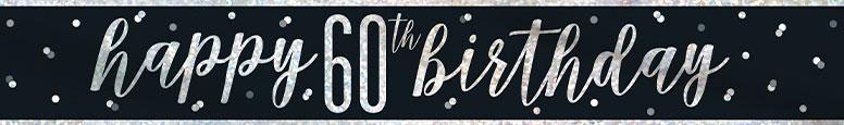 Black Glitz Happy 60th Birthday Holographic Foil Banner 274cm