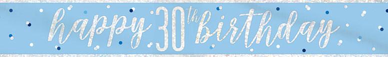 Blue Glitz Happy 30th Birthday Holographic Foil Banner 274cm