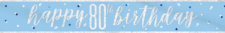 Blue Glitz Happy 80th Birthday Holographic Foil Banner 274cm
