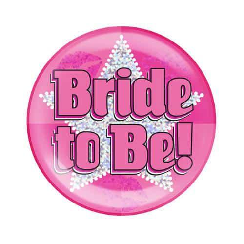 Bride To Be Holographic Jumbo Badge 15cm