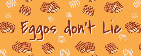 Eggos Don't Lie Waffles Orange Strange Thing PVC Party Sign Decoration 60cm x 25cm Product Image