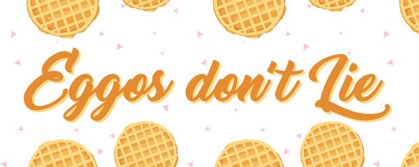Eggos Don't Lie Waffles White Strange Thing PVC Party Sign Decoration 60cm x 25cm Product Image