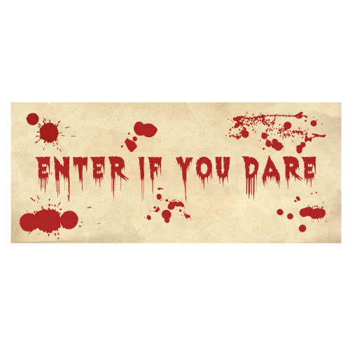 Bloody Enter If You Dare Halloween PVC Party Sign Decoration 60cm x 25cm Product Image