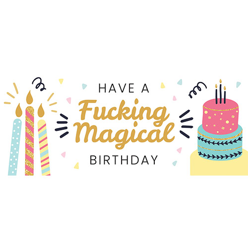 Fucking Magical Birthday Adult PVC Party Sign Decoration 60cm x 25cm Product Image