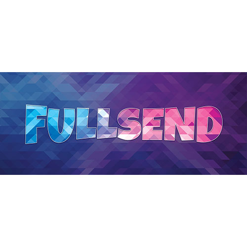 Full Send Home Screen Background PVC Party Sign Decoration 60cm x 25cm Product Image