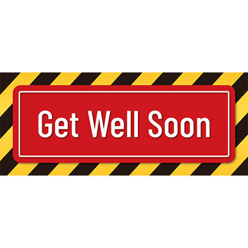 Get Well Soon Stripes PVC Party Sign Decoration 60cm x 25cm Product Image