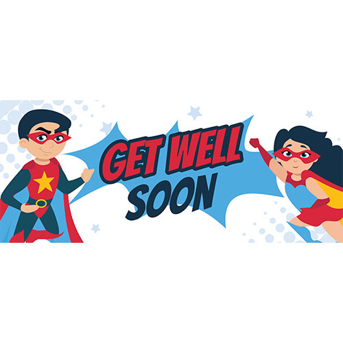 Get Well Soon Superheroes PVC Party Sign Decoration 60cm x 25cm Product Image