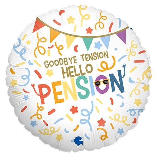 Goodbye Tension Hello Pension Retirement Round Foil Helium Balloon 46cm / 18 in Product Image