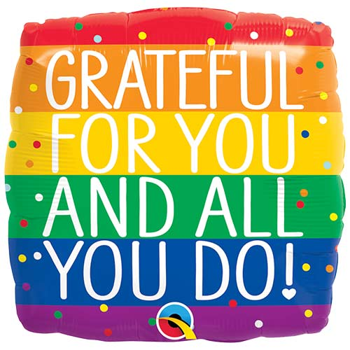 Grateful For You & All You Do Square Foil Helium Qualatex Balloon 46cm / 18 in Product Image