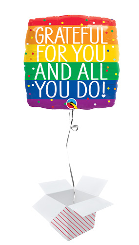 Grateful For You & All You Do Square Foil Helium Qualatex Balloon - Inflated Balloon in a Box Product Image