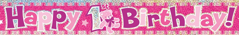 Happy 1st Birthday Pink Prismatic Foil Banner 365cm