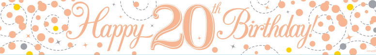 Happy 20th Birthday Rose Gold Holographic Foil Banner 2.7m Product Image