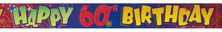 Happy 60th Birthday Foil Banner 365cm