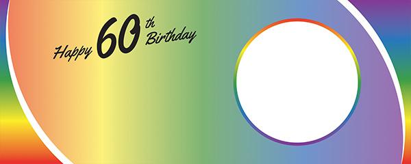 Happy 60th Birthday Rainbow Ombre Design Medium Personalised Banner – 6ft x 2.25ft