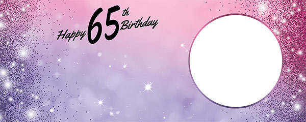 Happy 65th Birthday Sparkles Pink Purple Design Small Personalised Banner – 4ft x 2ft