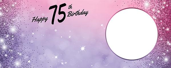 Happy 75th Birthday Sparkles Pink Purple Design Medium Personalised Banner – 6ft x 2.25ft