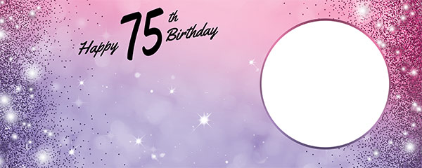 Happy 75th Birthday Sparkles Pink Purple Design Small Personalised Banner – 4ft x 2ft