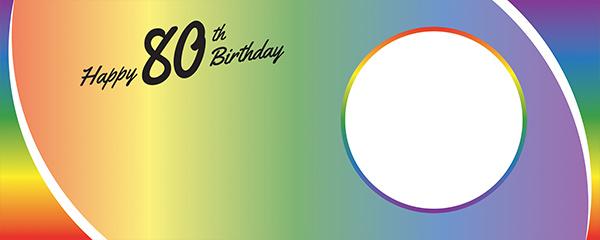 Happy 80th Birthday Rainbow Ombre Design Medium Personalised Banner – 6ft x 2.25ft