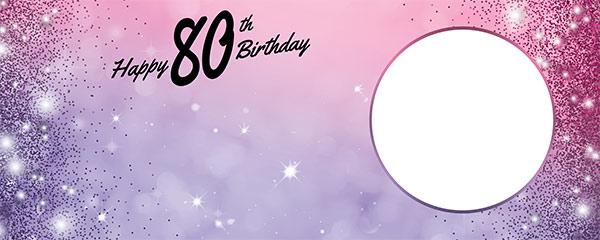 Happy 80th Birthday Sparkles Pink Purple Design Medium Personalised Banner – 6ft x 2.25ft
