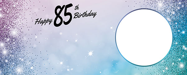 Happy 85th Birthday Sparkles Blue Pink Design Medium Personalised Banner – 6ft x 2.25ft