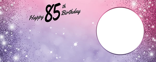 Happy 85th Birthday Sparkles Pink Purple Design Small Personalised Banner – 4ft x 2ft