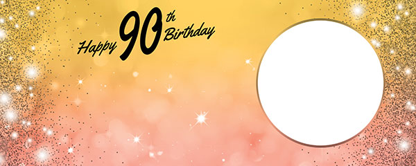 Happy 90th Birthday Sparkles Gold Pink Design Medium Personalised Banner – 6ft x 2.25ft
