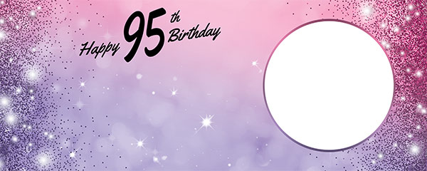 Happy 95th Birthday Sparkles Pink Purple Design Small Personalised Banner – 4ft x 2ft