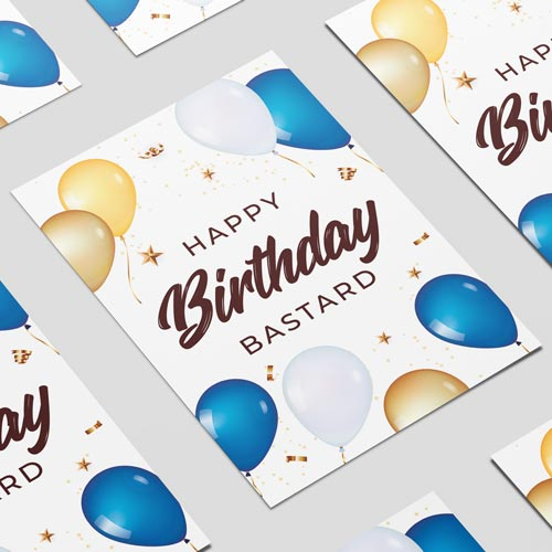 Happy Birthday Bastard Adult A3 Poster PVC Party Sign Decoration 42cm x 30cm Product Image