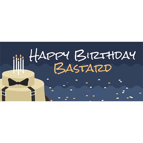 Happy Birthday Bastard Adult PVC Party Sign Decoration 60cm x 25cm Product Image