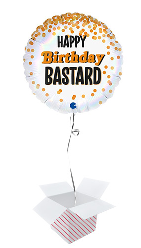 Happy Birthday Bastard Holographic Round Foil Helium Balloon - Inflated Balloon in a Box Product Image