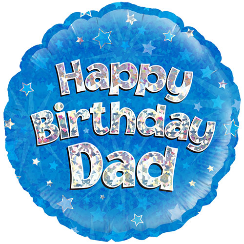 Happy Birthday Dad Blue Holographic Round Foil Helium Balloon 46cm / 18Inch Product Image