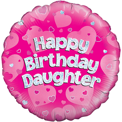 Happy Birthday Daughter Pink Holographic Round Foil Helium Balloon 46cm / 18Inch Product Image