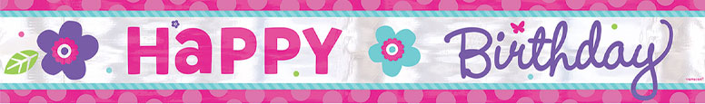 Happy Birthday Flowers Foil Banner 7.6m Product Image
