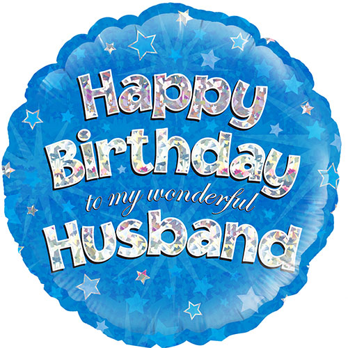 Happy Birthday Husband Blue Holographic Round Foil Helium Balloon 46cm / 18Inch Product Image