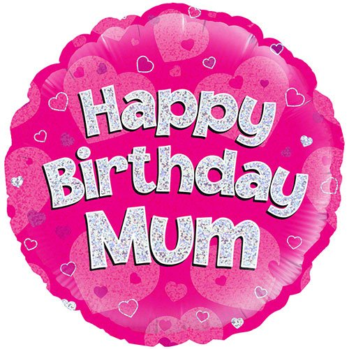 Happy Birthday Mum Pink Holographic Round Foil Helium Balloon 46cm / 18Inch Product Image