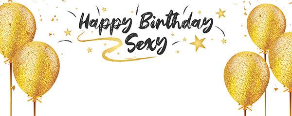 Happy Birthday Sexy Design Medium Personalised Banner – 6ft x 2.25ft