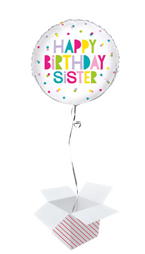 Happy Birthday Sister Colourful Round Foil Helium Balloon - Inflated Balloon in a Box Product Image