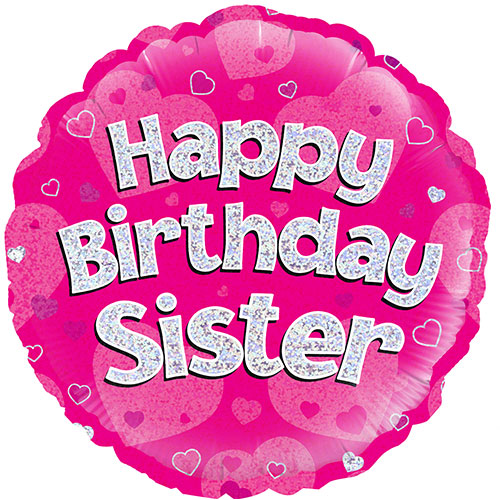 Happy Birthday Sister Pink Holographic Round Foil Helium Balloon 46cm / 18Inch Product Image
