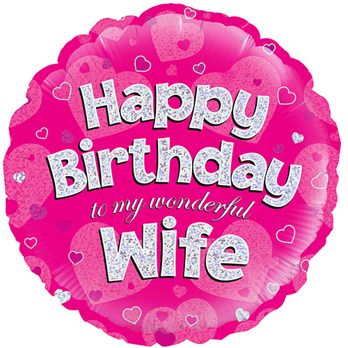 Happy Birthday Wife Pink Holographic Round Foil Helium Balloon 46cm / 18Inch Product Image