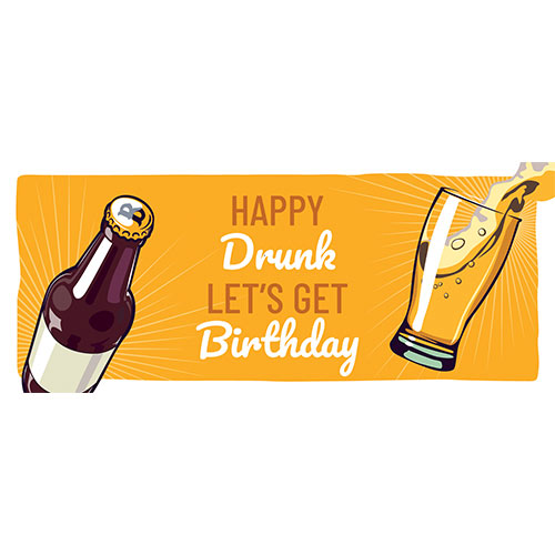 Happy Drunk Birthday Adult PVC Party Sign Decoration 60cm x 25cm Product Image