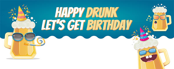 Happy Drunk Design Medium Personalised Banner – 6ft x 2.25ft