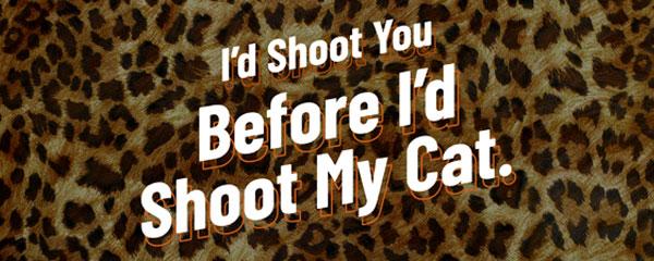 I'd Shoot You Leopard Print Tiger Kingdom PVC Party Sign Decoration 60cm x 25cm Product Image