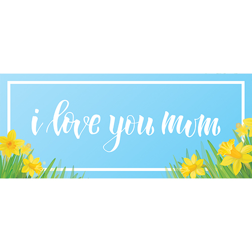 I Love You Mum Daffodil Mother's Day PVC Party Sign Decoration 60cm x 25cm Product Image
